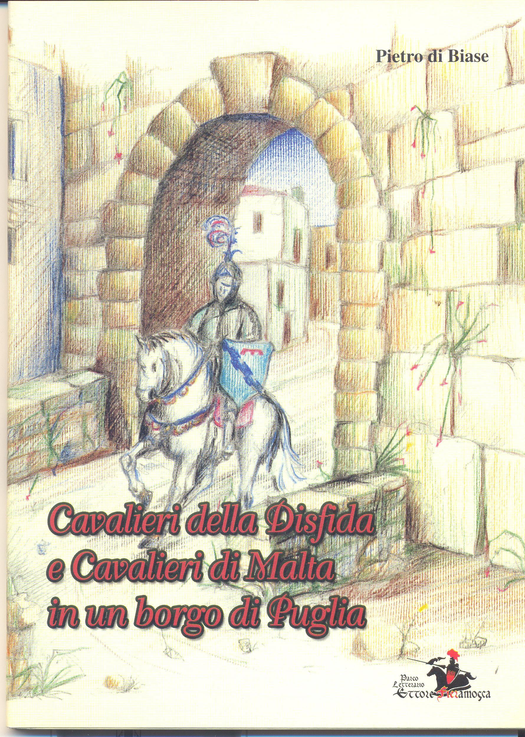 Cavalieri-della-disfida-e-cavalieri-di-malta-in-un-borgo-di-puglia-pietro-di-biase
